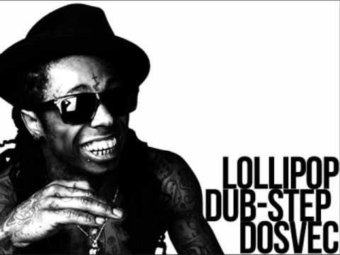 Lil Wayne vs We Bang - Lollipop (DOSVEC DubStep Mashup Remix)