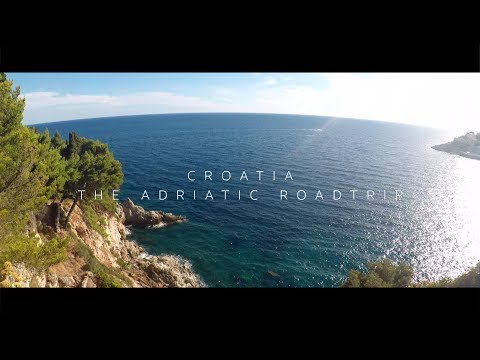 Croatia   The Adriatic Roadtrip