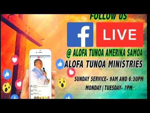 Alofa Tunoa Ministries American Samoa- Bishop Elia Tavai-04/22/2018