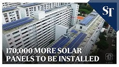 170,000 more solar panels to be installed on HDB flats and government sites by 2022