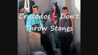 Watch Cruzados Dont Throw Stones video