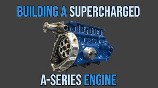 Building A Supercharged Classic Mini A-Series - Part 1