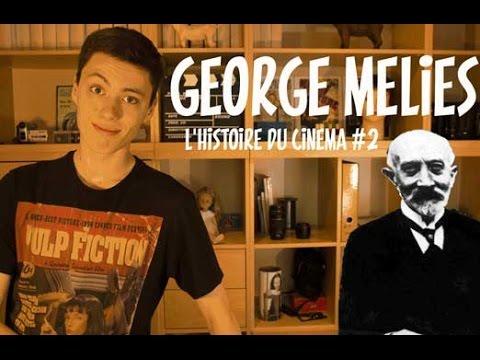 L'histoire du cinéma #2 George Méliès