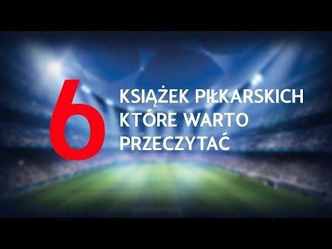 6 KSIĄŻEK PIŁKARSKICH WARTYCH PRZECZYTANIA! + KONKURS!