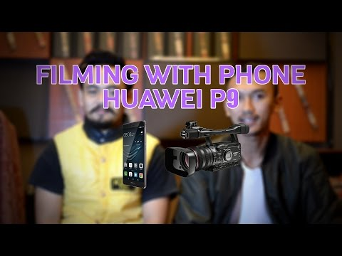 Filming with phone | Huawei P9 | Indonesia