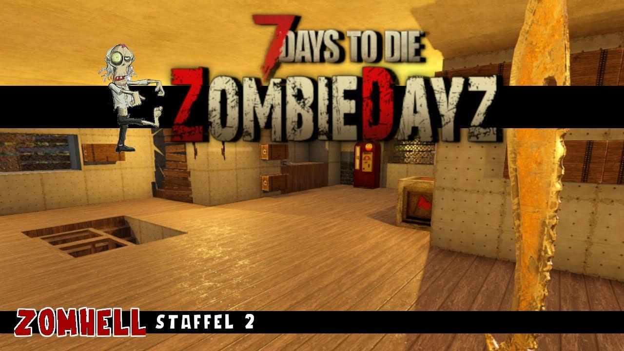 7 Days To Die ZombieDayZ Mod |  S02 F03 | Hier und da und dort