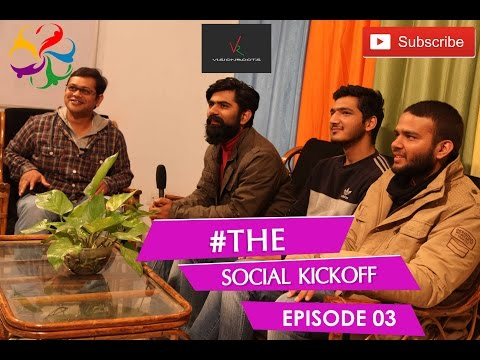 #thesocialkickoff | Episode 03 | Vision Roots