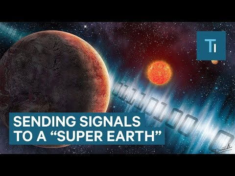 "We Just Tried Contacting Aliens On This Nearby ""Super Earth"""
