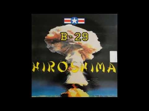B-29 - Hiroshima (vinyl sound)