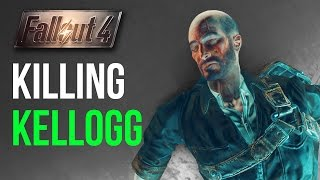 Fallout 4: Killing Kellogg BEFORE he Kills Your Spouse