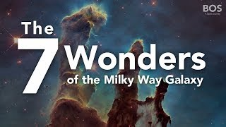BOS - The 7 Wonders Of The Milky Way Galaxy HD thumbnail