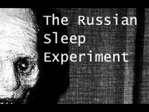 """The Russian Sleep Experiment"" - YouTube"