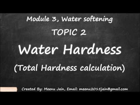 Total Hardness Calculation || Water Hardness || Module 3, Topic 2 Water Softening Calculation