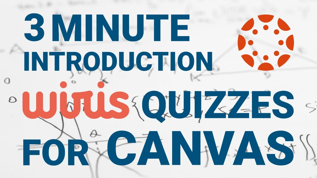 3 minute introduction to Wiris Quizzes for Canvas