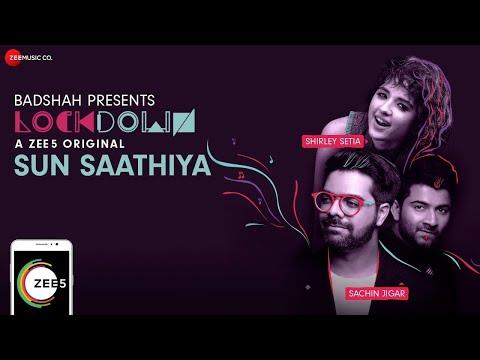 Sun Saathiya   Lockdown   Shirley Setia & Sachin - Jigar