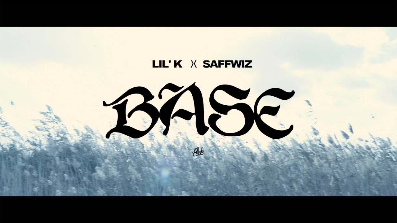 Download Lil' K x SAFFWIZZ - BASE (Official Music Video)