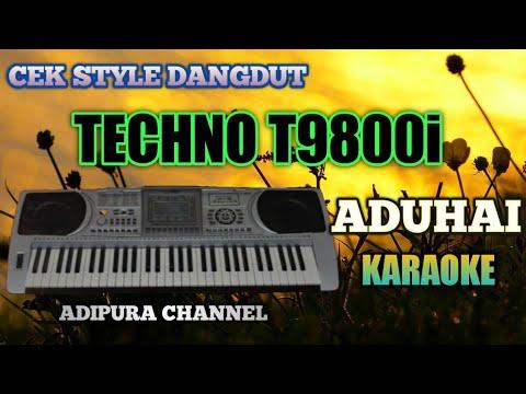 Techno T9800i test style internal dangdut ADUHAI