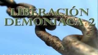 Liberación Demoniaca 2