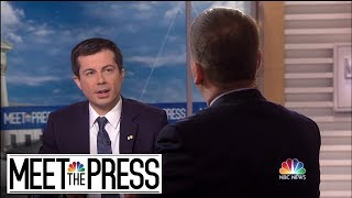 Full Buttigieg: 'I'm About As Different From This President As It Gets' | Meet The Press | NBC News