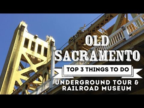TOP 3 THINGS TO DO in Old Sacramento, California (OLD SAC PART 2) 4K