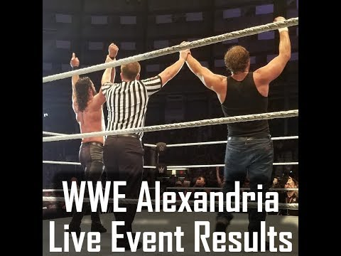 WWE Live Event in Alexandria, Full Match Results and Spoilers (w/ Reigns, Rollins, Ambrose, Bliss)