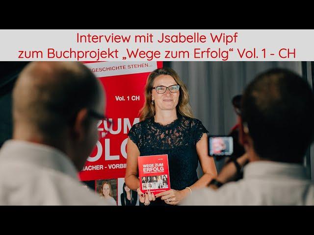 Interview mit Autorin Jsabelle Wipf zum Buchprojekt