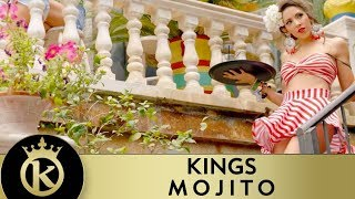 KINGS - Mojito - Official Music Video