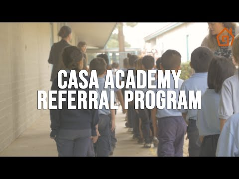 Giving Back To Our Community | CASA Academy Referral Program | Phoenix, AZ