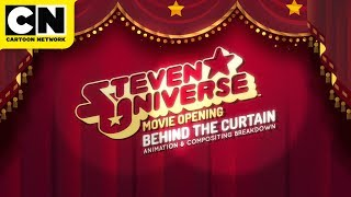 Behind the Curtain | Steven Universe the Movie | Cartoon Network