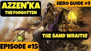 Mobile Arena - Hero Guide #9 Azzen'Ka! Tips & Build! Episode #15
