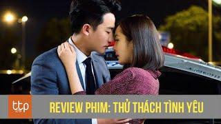 Review Thử thách tình yêu - phim hay| Kênh 2220 | Thông tin tổng hợp