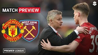 Last Chance For Top Four! Manchester United vs West Ham Preview