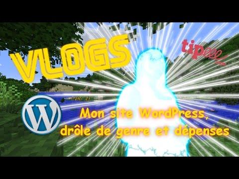 Vlog #2 - Mon site WordPress, drôle de genre et dépenses