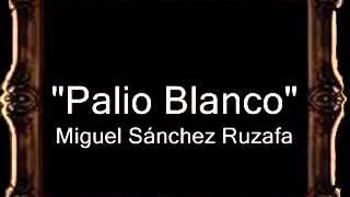 Palio Blanco - Miguel Sánchez Ruzafa [BM] thumbnail