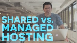 How To Choose The Best Hosting For Wordpress: Shared vs. Managed Hosting