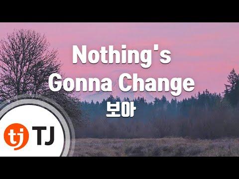 Nothing's Gonna Change_BOA 보아_TJ노래방 (Karaoke/lyrics/romanization/KOREAN)