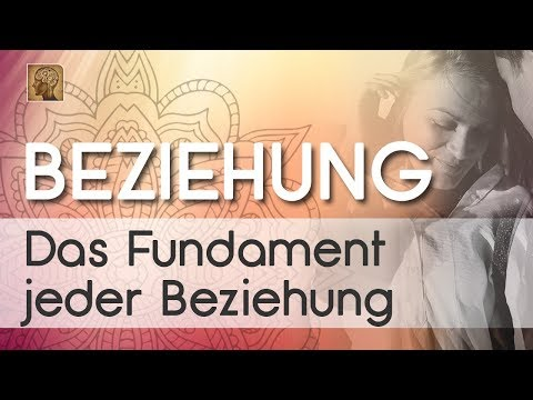 Das Fundament JEDER Beziehung! | Video-Kurs