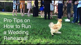 Pro Tips on How to Run a Wedding Rehearsal, Chickens Optional   Tan Weddings & Events   Wedwordy