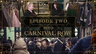 Into Carnival Row: Costumes of Carnival Row | Episode 2
