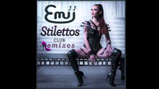 Emii - Stilettos (Jason Nevins Extended Remix) [Audio]