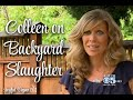 CBS Interviews Colleen About Backyard Slaughter
