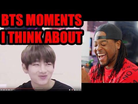 bts moments i think about   Funny AF!   Reaction!!!