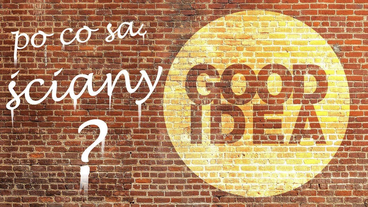 Po co są ściany w domu? | GOOD IDEA