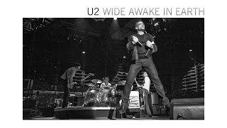 U2 Wide Awake In Earth (Full Concert/Film)