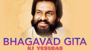 KJ Yesudas Bhagavad Gita   Najayathe   Chapter 2   20 - 72   12 - 15   Full Slokas Bhagavad Geeta
