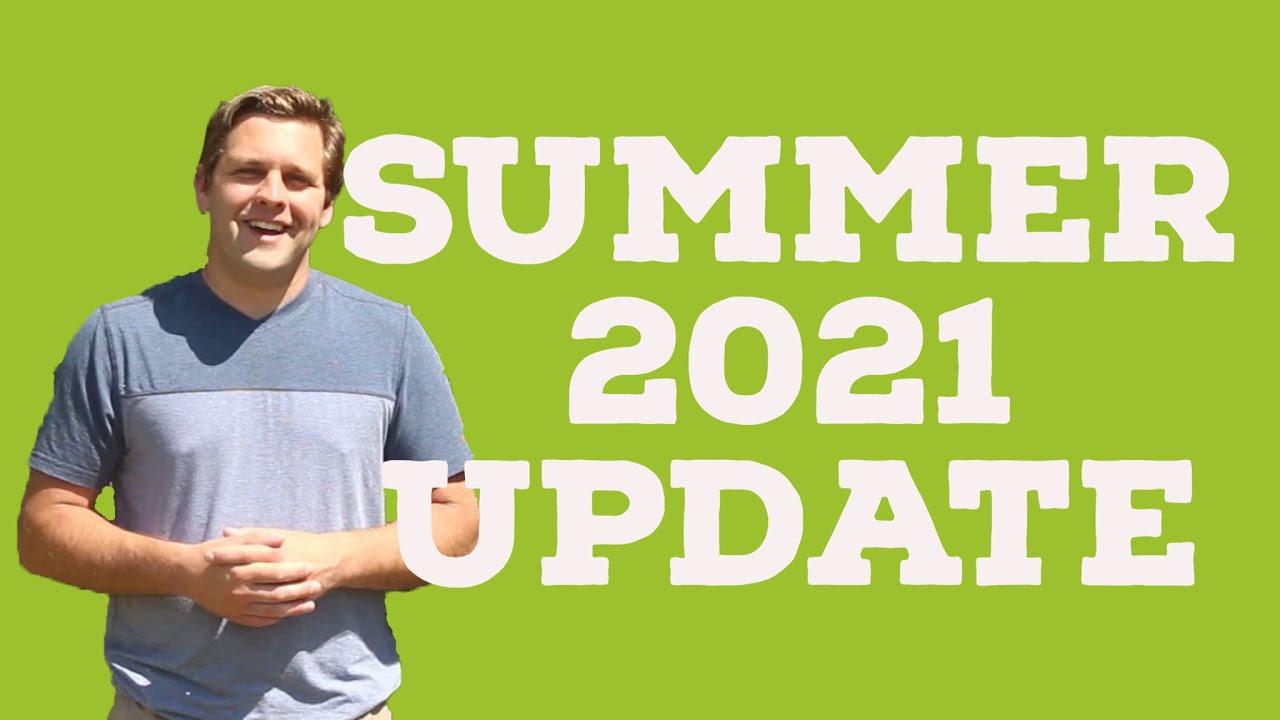Summer 2021 Update