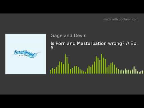 Porn & Masturbation Addiction, Marriage & Spiritual Affects from YouTube · Duration:  26 minutes 34 seconds