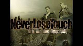 Never Lose Touch (NLT) - Zweiter Akt
