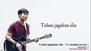 Download Video Tuhan Jagakan Dia -Tri suaka (cover) MP3 3GP MP4