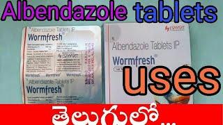 Albendazole tablets uses in telugu||Wormfresh tablets uses in telugu||best round worm tablets